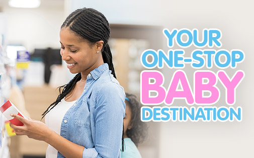 YOUR ONE-STOP BABY DESTINATION